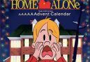 The 'Home Alone' AAAAAAdvent Calendar Is Available for Preorder on Amazon & Will Bring the Holiday Movie to LIfe